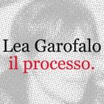 Lea Garofalo, il processo