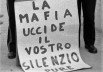 la-mafia-uccide-il-silenzio-pure